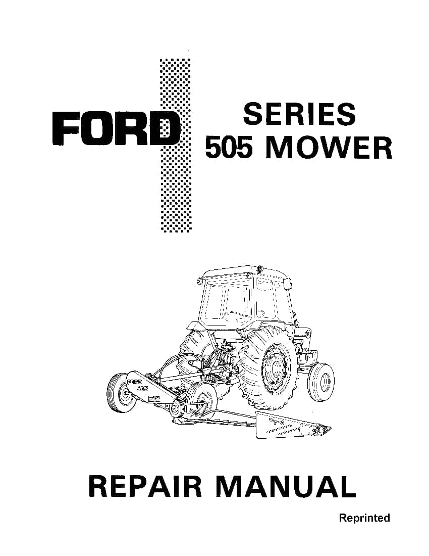 New Holland Ford 505 Mower Workshop Repair Service Manual