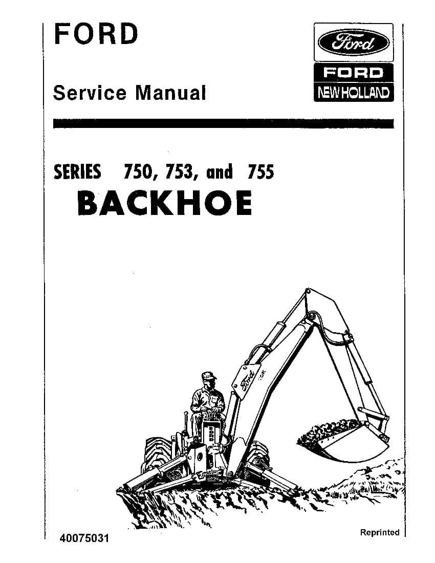 New Holland Ford 750 753 755 Backhoe Workshop Repair