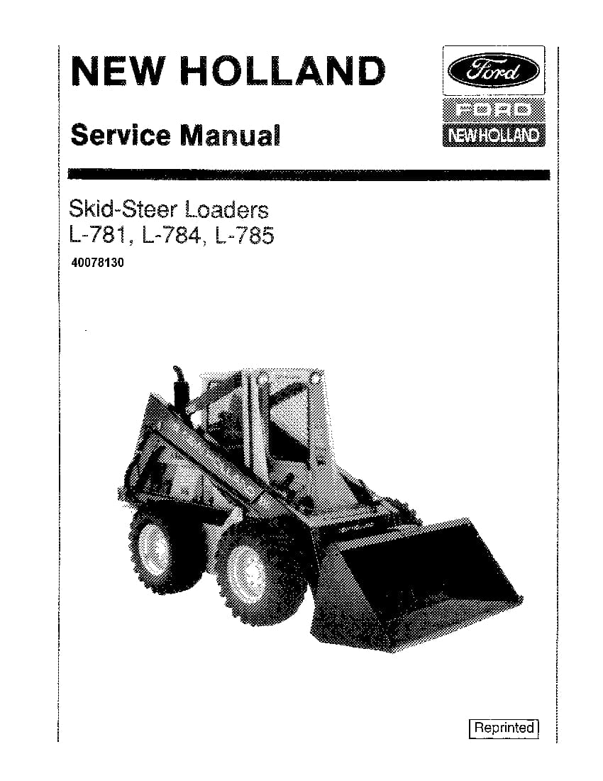 New Holland L781 L784 L785 Skid Steer Loaders Workshop