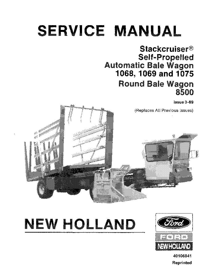 New Holland Stackcruiser 1068 1069 1075 8500 Self