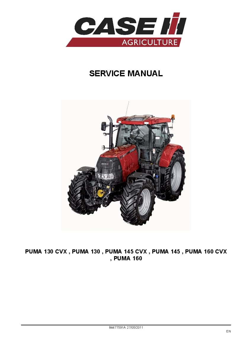 Case PUMA 130, 145, 160 CVX Tractors Repair Service Manual
