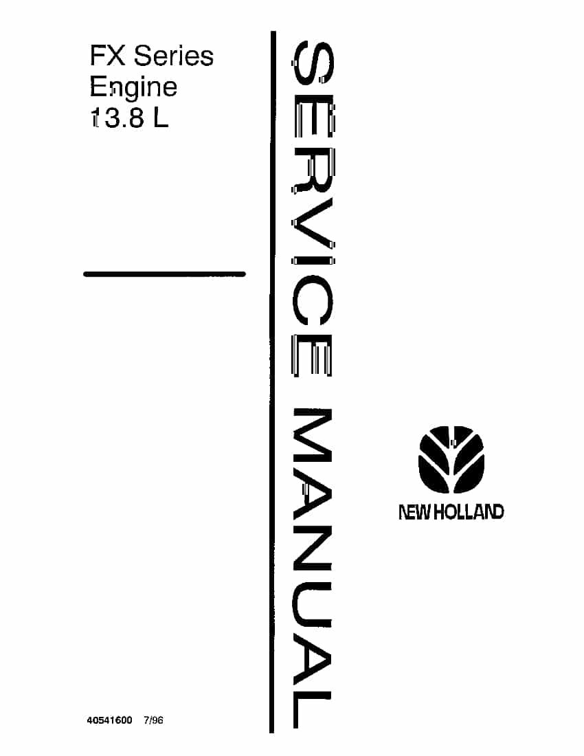 New Holland FX Series Eng 13.8L Repair Service Manual PDF