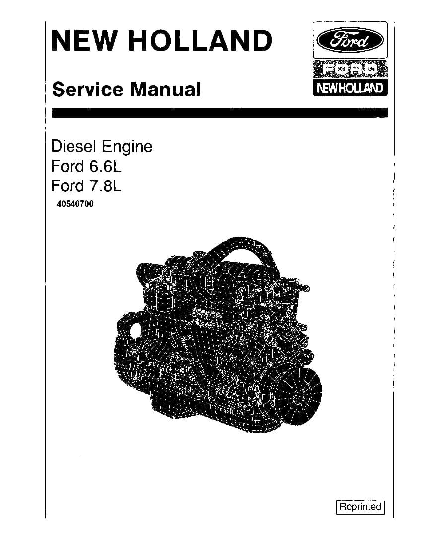 New Holland Ford Diesel Engine 6.6L & 7.8L Repair Service