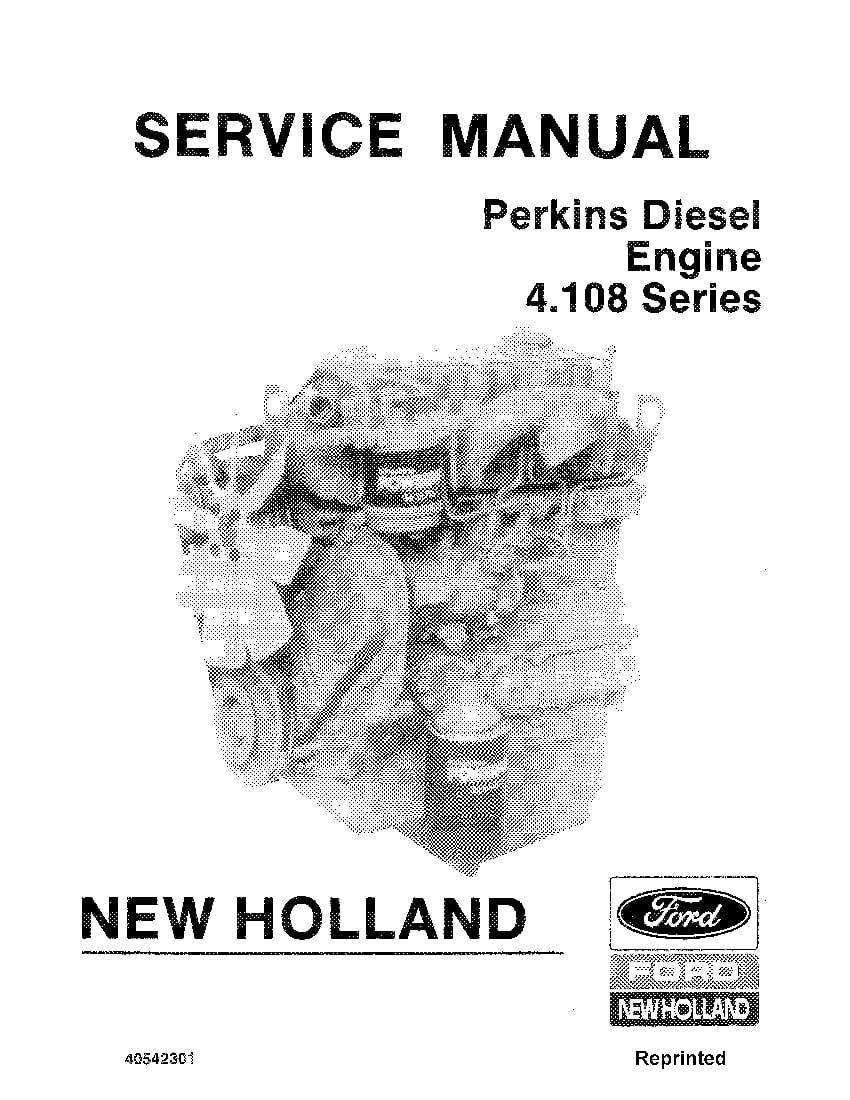 New Holland Perkins Diesel 4.108 4.107 4.99 Series Repair