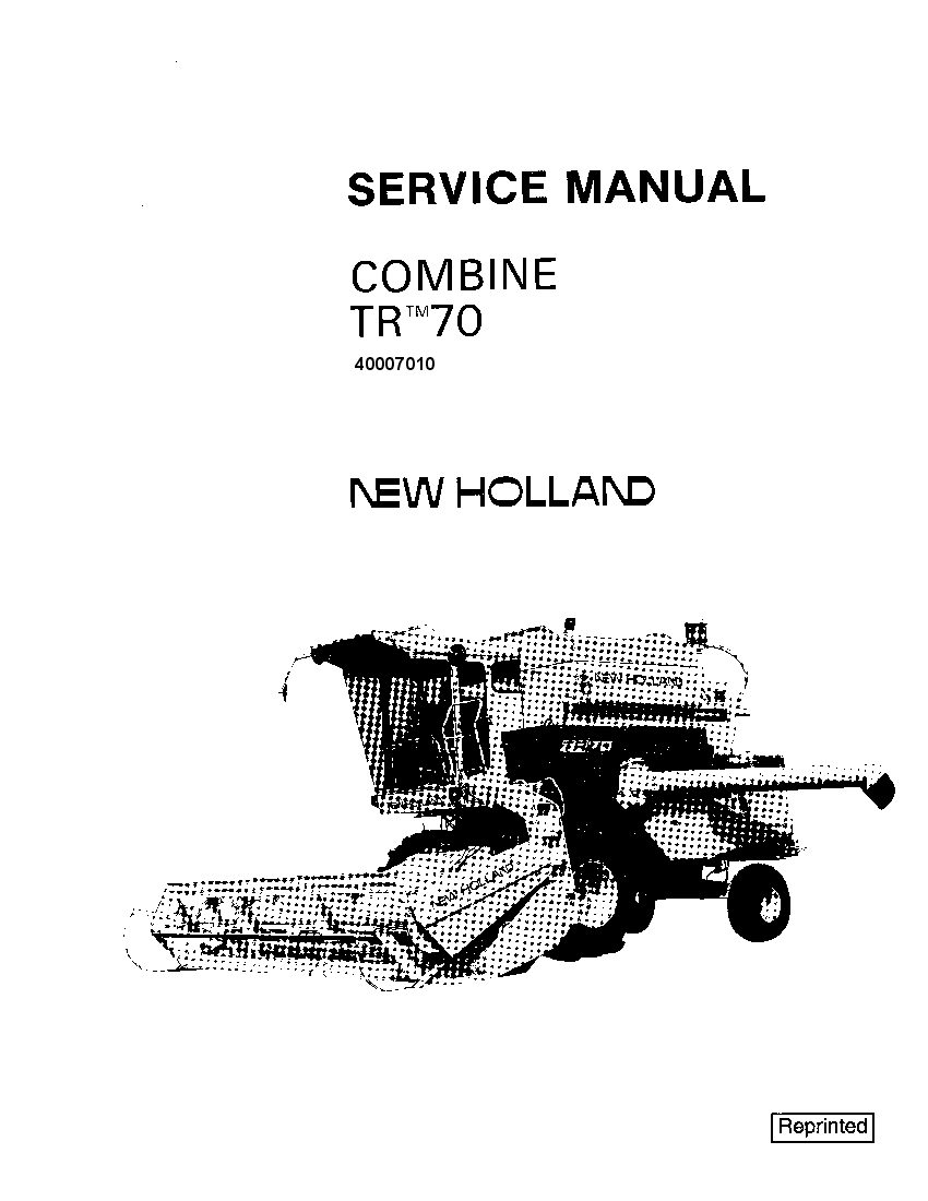 New Holland TR70 Combine Repair Service Manual PDF