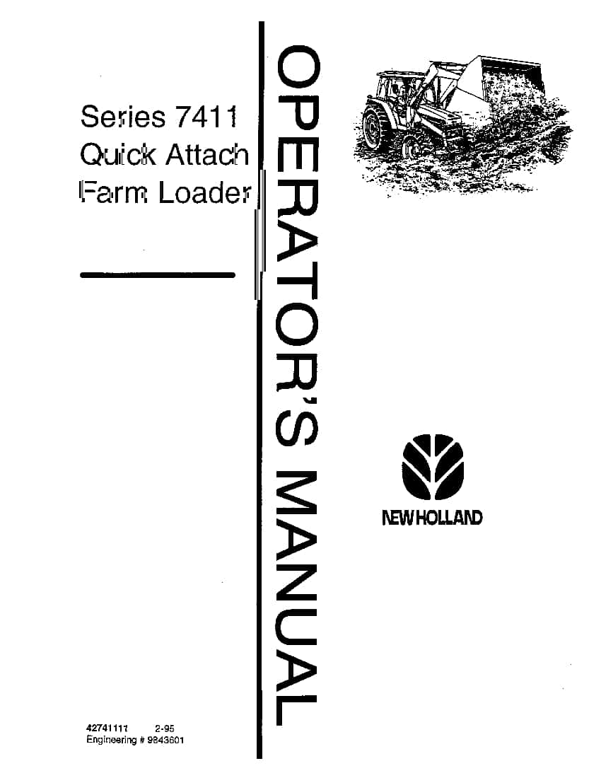 New holland 7411 Quick Attach Farm Loader operator manuals
