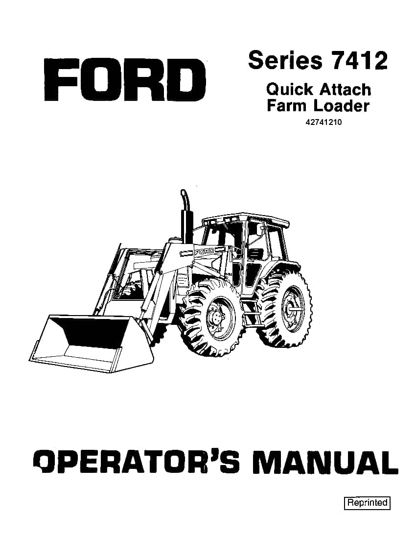 New holland Ford 7412 Quick Attach Loader operator manuals