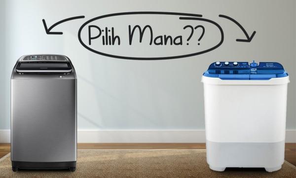Ulasan Lengkap Perbedaan Mesin Cuci 1 Tabung Vs 2 Tabung