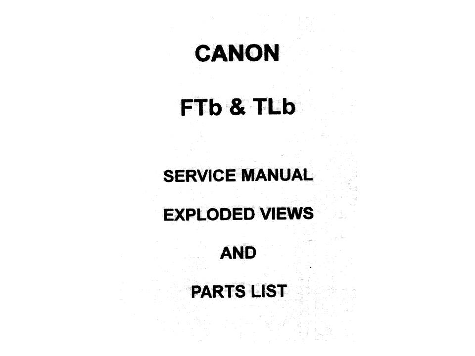US$9.99: CANON FTb, TLB and EF SLR Camera Service & Repair