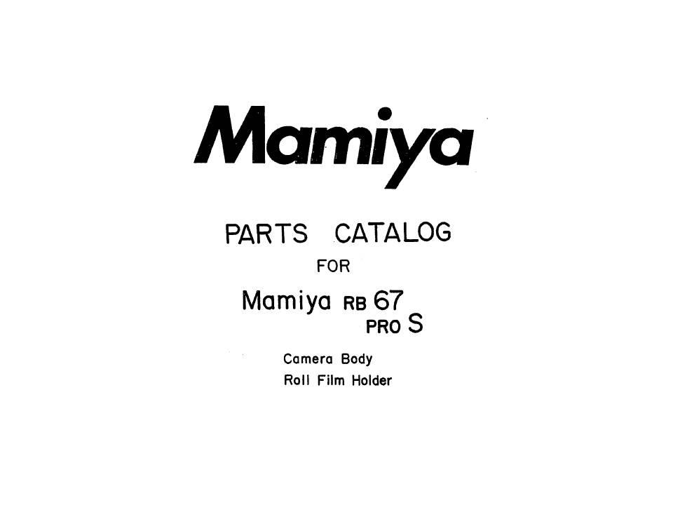 US$9.99: Mamiya RB67 Pro-S and RZ67 Service / Repair