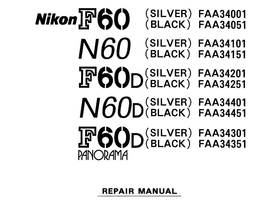 US$9.99: Nikon F50 / F60 /F70 / F80 / F90 Repair Manual