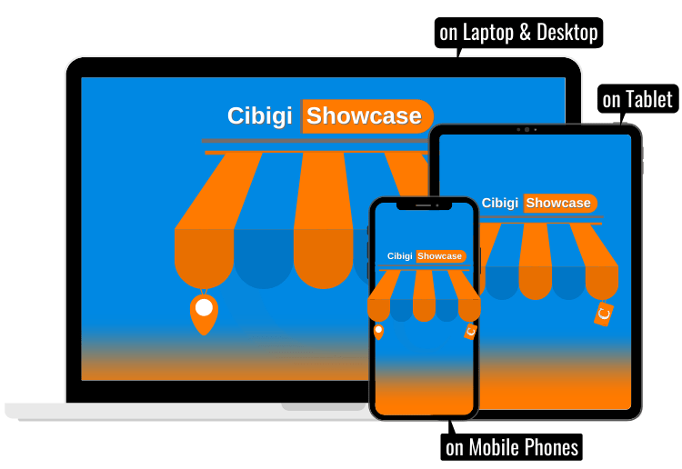 Sell with Cibigi Showcase - Online Store to Be Open 24/7, To Serve Customers, Make More Sales Online and In-Store Drive Traffic with Cibigi Showcase