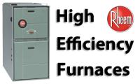 Rheem High Efficiency Furnaces in Barrie and Innisfil