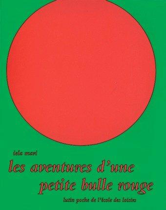 Les Aventures D'une Petite Bulle Rouge : aventures, d'une, petite, bulle, rouge, Aventures, D'une, Petite, Bulle, Rouge, Librairie, Eyrolles