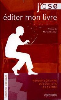 éditer Un Livre Sur Internet : éditer, livre, internet, J'ose, Livre, Lorenzo, Soccavo, Librairie, Eyrolles