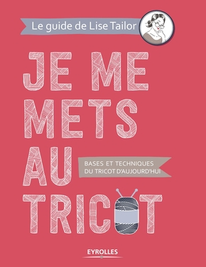 Je Me Mets Au Tricot : tricot, Tricot, Paule, Trudel-Bellemare, Tailor, Librairie, Eyrolles