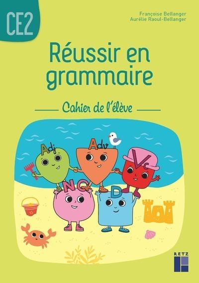 Réussir Son Entrée En Grammaire Ce1 Ce2 : réussir, entrée, grammaire, Réussir, Grammaire, Cahier, L'élève, Librairie, Eyrolles