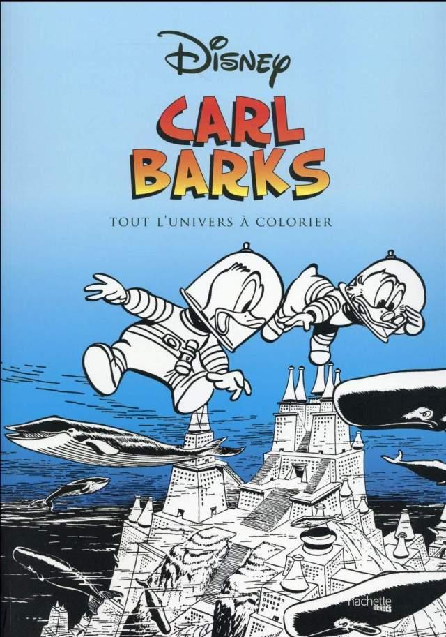 Le grand coloriage carl barks - Librairie Eyrolles