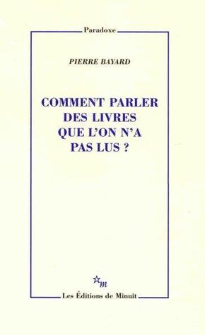 Comment Parler Des Livres Que L'on N'a Pas Lus : comment, parler, livres, Comment, Parler, Livres, Pierre, Bayard, Librairie, Eyrolles