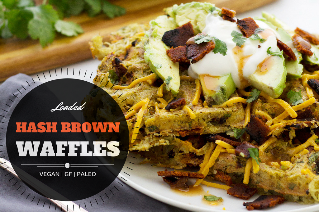 Vegan Hash Brown Waffles, Loaded Style!