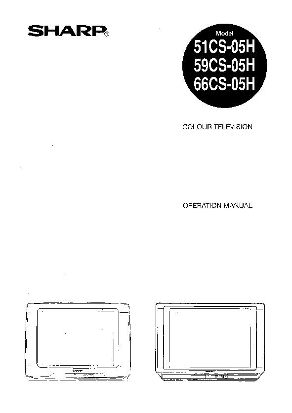 Sharp 59CS-05H (SERV.MAN10) User Guide / Operation Manual