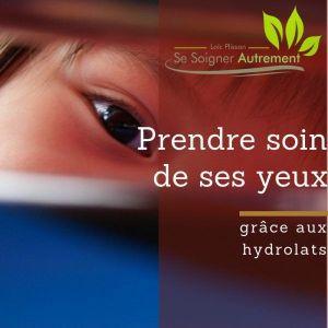 Prendre soin de ses yeux grâce aux hydrolats