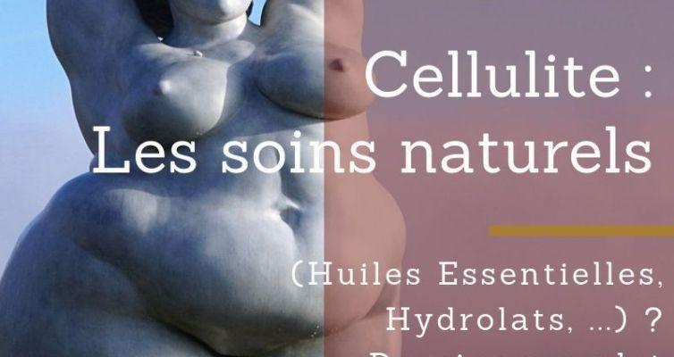 Cellulite, choisir les bons soin naturels