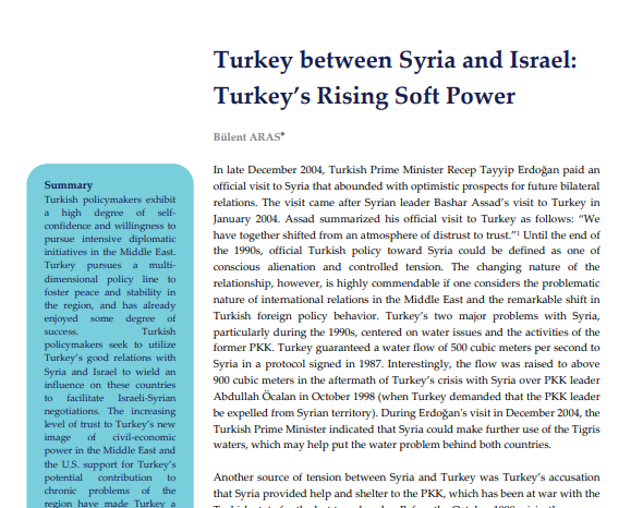 Turkey between Syria and Israel: Turkey's Rising Soft Power