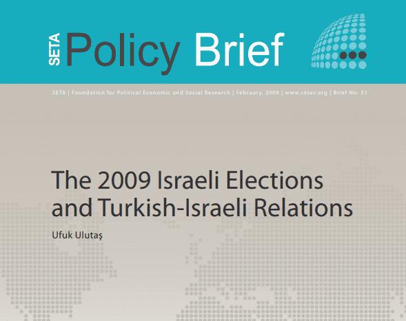 The 2009 Israeli Elections and Turkish-Israeli Relations