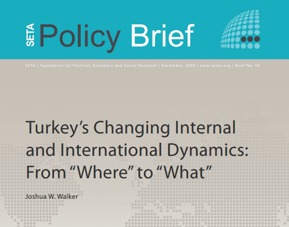 """Turkey's Changing Internal and International Dynamics: From """"Where"""" to """"What"""""""