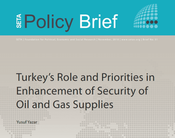 Turkey's Role and Priorities in Enhancement of Security of Oil and Gas Supplies