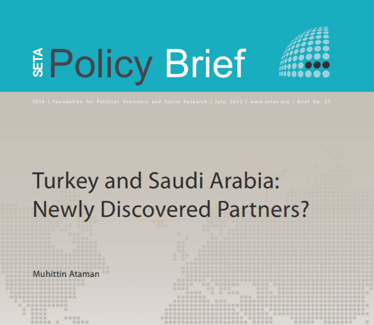 Turkey and Saudi Arabia: Newly Discovered Partners?