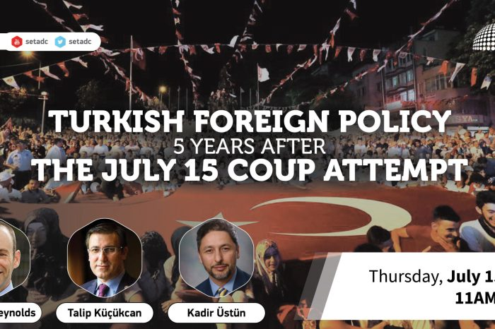 Event Summary: Turkish Foreign Policy 5 Years after the July 15 Coup Attempt