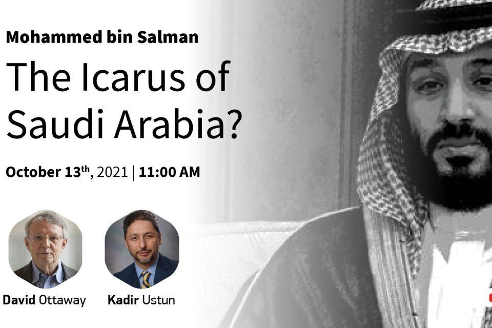 Event Summary: Mohammed bin Salman: Icarus of Saudi Arabia?