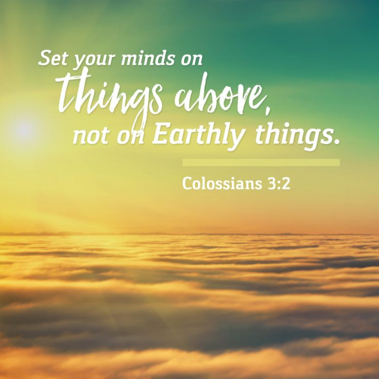Set your minds on things above - Set Apart By His Grace