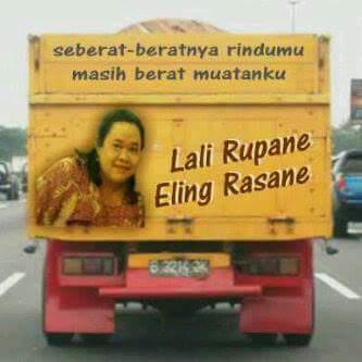 kumpulan tulisan lucu di pantat truk Pantura dan Indonesia tahun 2016~04
