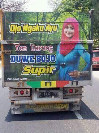 kumpulan tulisan lucu di pantat truk Pantura dan Indonesia