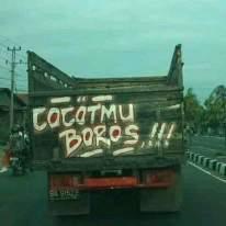 kumpulan tulisan lucu di pantat truk Pantura dan Indonesia tahun 2016~13