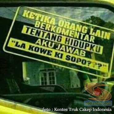 Kumpulan Tulisan lucu di kaca samping truk ….hehehe….gokil 2017 (10)