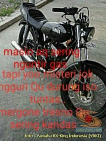 kumpulan quotes anak motor yamaha rx king (8)