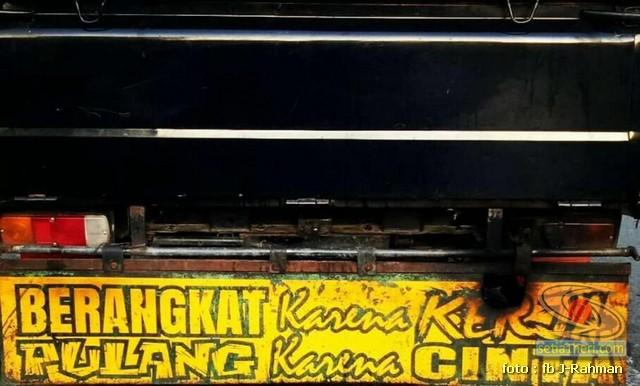Kumpulan tulisan stiker bak truk dan kata kata mutiara untuk sopir (15)