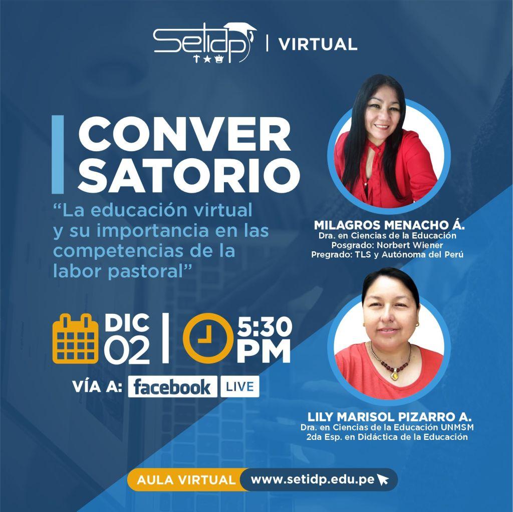 Conversatorio: La educación virtual y su importancia en las competencias de la labor pastoral.