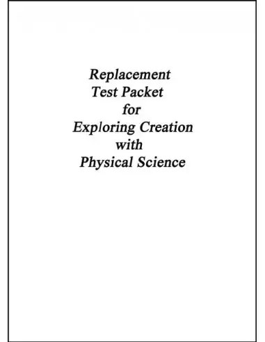 Exploring Creation w/ Physical Science Replacement Test Pack