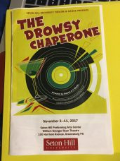 "Seton Hill's production of ""The Drowsy Chaperone"" was directed by Robert C.T. Steele."
