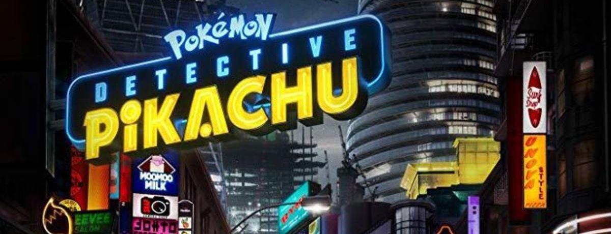Pokémon - Detective Pikachu Trailer Wows Fans