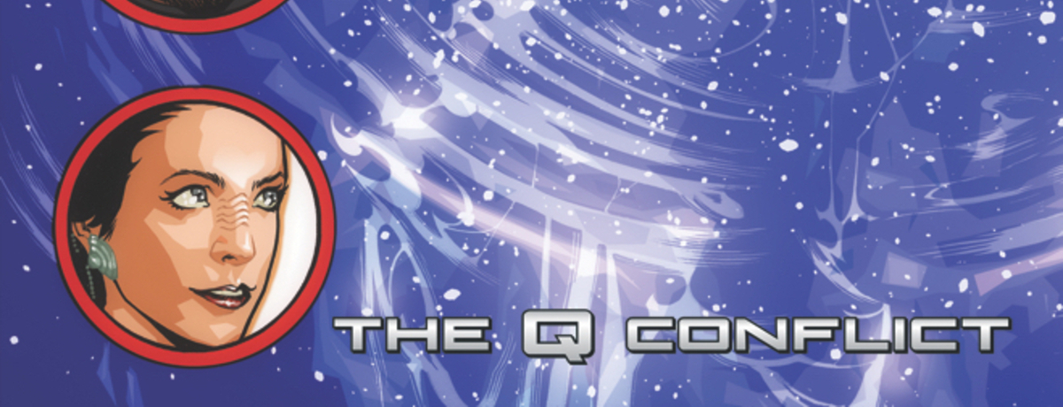 Star Trek: The Q Conflict #4 – Review