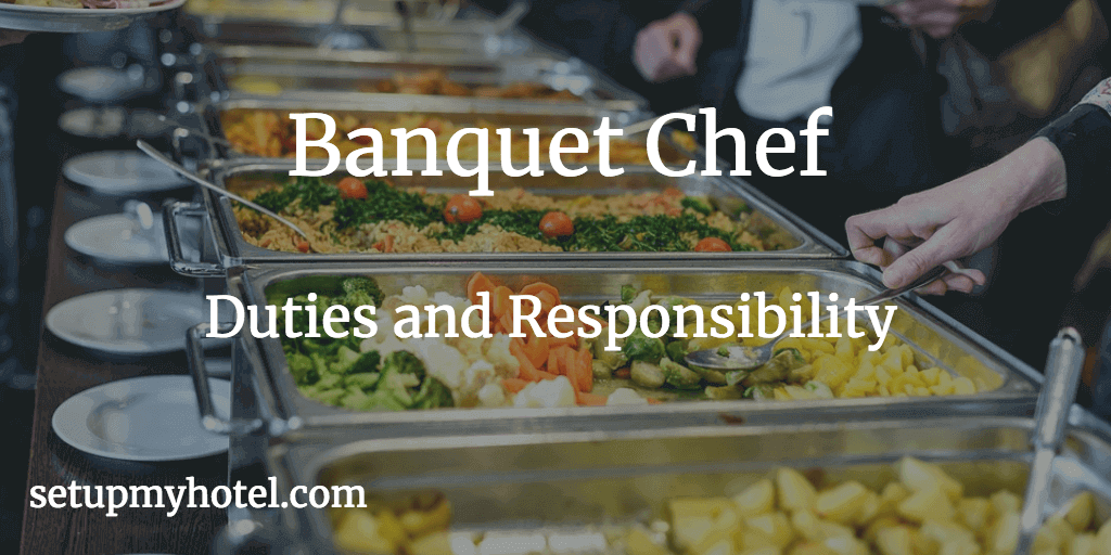 39 Duties and Responsibility of Banquet Chef  Catering Chef