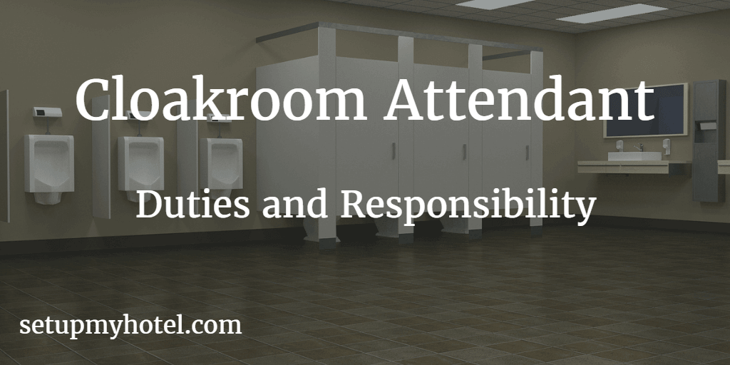Cloakroom Attendant Duties and Responsibility