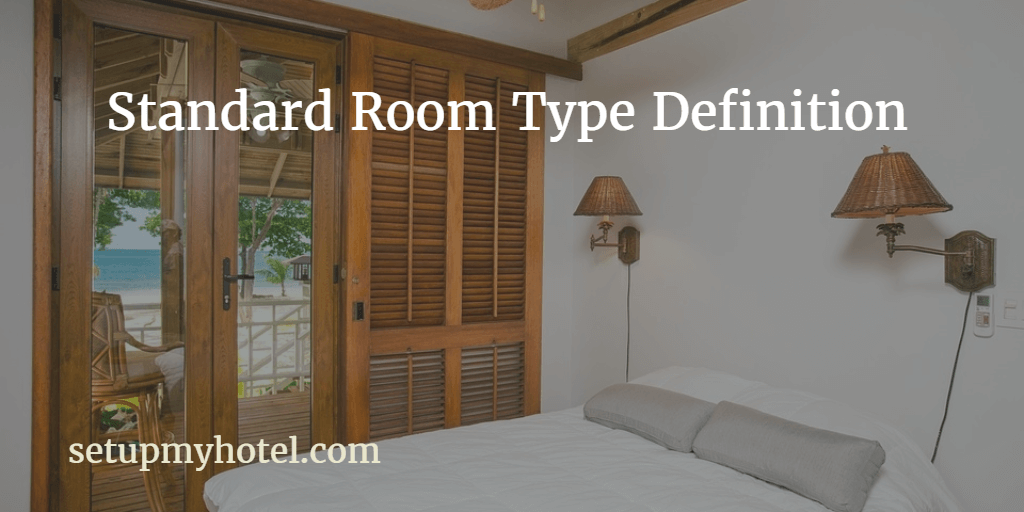 Standard Room type definitions used in Hotels