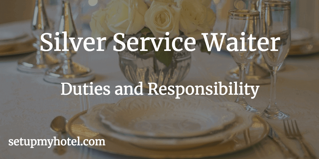 36 Duties And Responsibility of Silver Service Waiter  Hotels  Restaurants